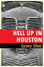 Hell Up in Houston (The Drifter Detective Book 2)