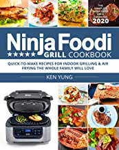 Ninja Foodi Grill Cookbook 2020: Quick-to-Make Recipes for Indoor Grilling & Air Frying PDF