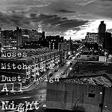 All Night [Explicit]