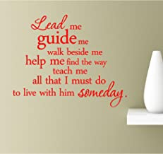 Lead me guide me walk beside me help me find the way teach me all that I must do to live with him someday text wall art silhouette symbol sticker decal car truck window computer laptop scripture (Red)