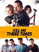 Kill Me Three Times [dt./OV]