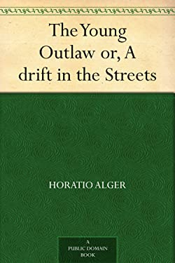 The Young Outlaw or, A drift in the Streets
