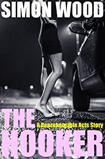 The Hooker: A Reprehensible Acts Story