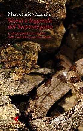 Storia e leggenda del Serpentegatto: L'ultima fantastica creatura della tradizione popolare alpina