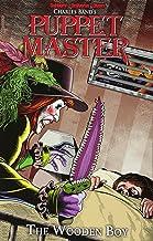 Puppet Master Volume 3: The Wooden Boy