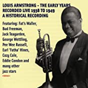 Louis Armstrong - The Early Years (Digitally Remastered)