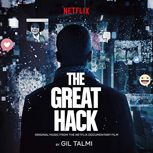 The Great Hack (Original Music From the Netflix Documentary Film ...