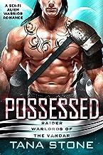 Possessed: A Sci-Fi Alien Warrior Romance (Raider Warlords of the Vandar Book 1) (English Edition)
