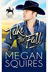 Take the Fall (A Cowboy's Promise Book 1) Kindle Edition