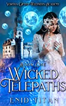 Wicked Telepaths: Reverse Harem Academy Sci-Fi Romance (Devoran Telepaths' Academy Book 1) (English Edition)