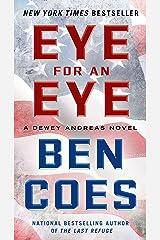 Eye for an Eye: A Dewey Andreas Novel Kindle Edition
