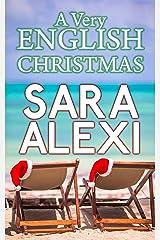 A Very English Christmas Kindle Edition
