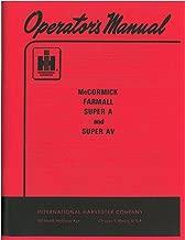 International Farmall Super A and AV Operator's Manual