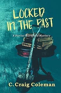 Locked in the Past (Darius Morefield Mystery Series Book 2)
