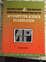 Multiple-Choice & Free-Response Questions in Preparation for the AP Computer Science Examination