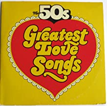 The 50s Greatest Love Songs/Golden Hits To Remember