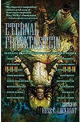 Eternal Frankenstein Kindle Edition