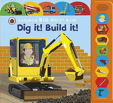 Dig It! Build It! Ladybird Big Noisy Book