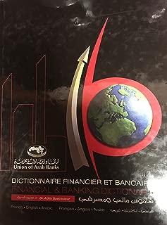 Dictionnaire financier et bancaire Français - Anglais - Arabe