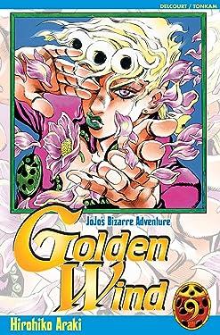 Jojo's - Golden Wind T09: Jojo's BIzarre Adventure (Jojo's - Golden Wind (9)) (French Edition)