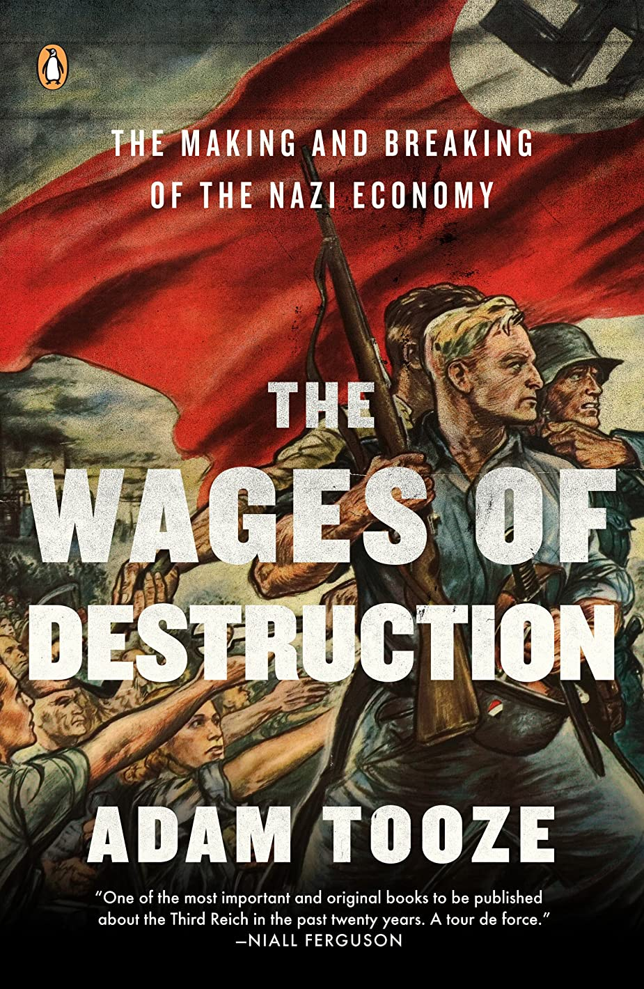 広々とした禁止交流するThe Wages of Destruction: The Making and Breaking of the Nazi Economy (English Edition)