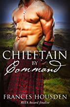 Chieftain By Command (Chieftain Series Book 2)