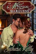 The Mistletoe Marquess: A Ridlington Christmas Novella