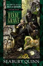 A Rival from the Grave (The Complete Tales of Jules de Grandin Book 4)