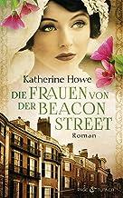 Die Frauen von der Beacon Street: Roman (German Edition)