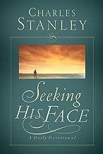 Best seeking his face charles stanley Reviews