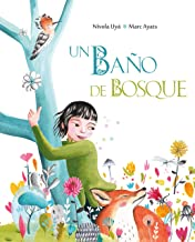 Un baño de bosque (Bathing in the Forest) (Spanish Edition)