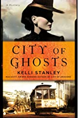 City of Ghosts: A Miranda Corbie Mystery Kindle Edition