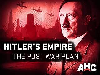 Hitler's Empire The Post-War Plan Season 1