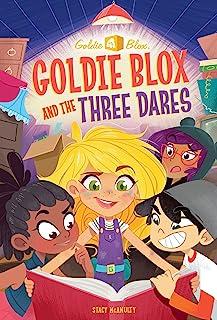 Goldie Blox and the Three Dares (Goldieblox)