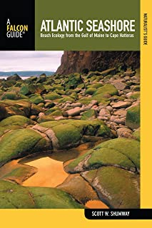 Naturalist's Guide to the Atlantic Seashore: Beach Ecology From The Gulf Of Maine To Cape Hatteras (Naturalist's Guide Series)