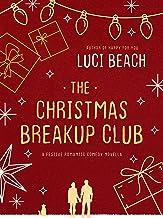 The Christmas Breakup Club: A festive romantic comedy novella