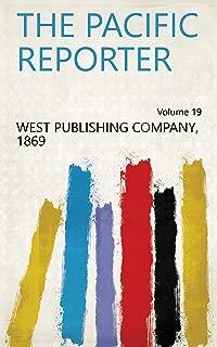 The Pacific Reporter Volume 19