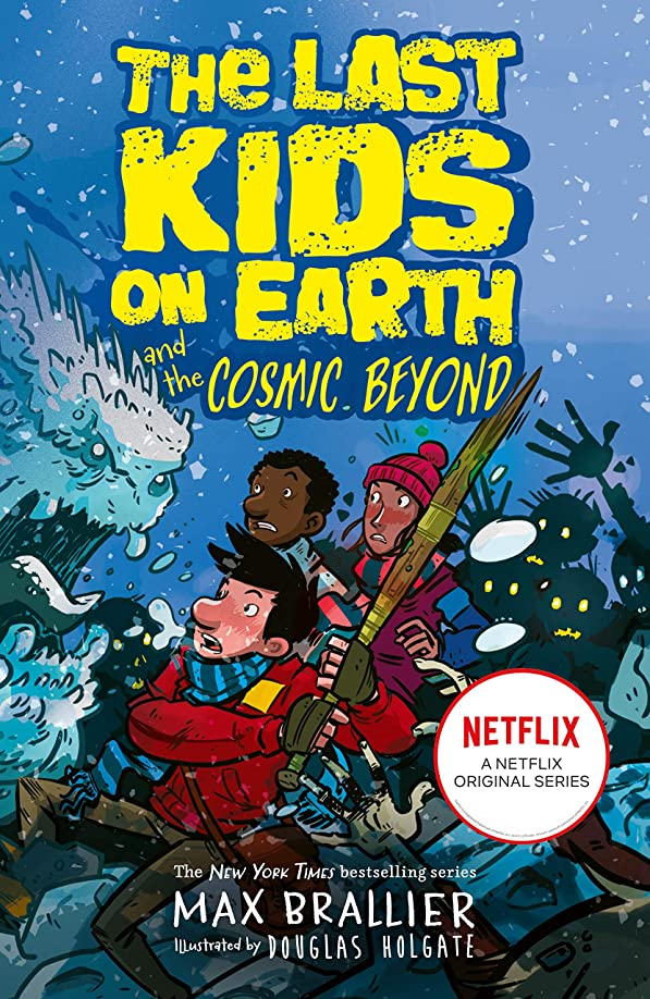 ギャロップ弓資産The Last Kids on Earth and the Cosmic Beyond (English Edition)