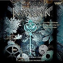 Incarceron: Incarceron Series, Book 1