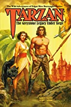 Tarzan The Greystoke Legacy Under Siege (The Wild Adventures of Edgar Rice Burroughs Book 4)