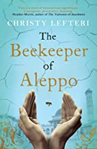 The Beekeeper of Aleppo: A moving testament to the human spirit (English Edition)