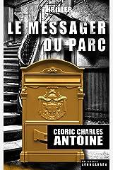 Le Messager du parc Format Kindle