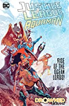 Justice League/Aquaman: Drowned Earth (2018-2019) (Justice League (2018-))