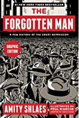 The Forgotten Man Graphic Edition: A New History of the Great Depression Kindle Edition