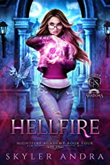 Hellfire: Reverse Harem Paranormal Academy Romance (Nightfire Academy: Guild of Shadows Book 4) Kindle Edition