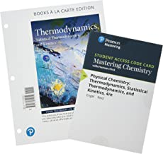 Physical Chemistry: Thermodynamics, Statistical Themodynamics, and Kinetics, Books a la Carte Plus Mastering Chemistry with Pearson eText -- Access Card Package (4th Edition)