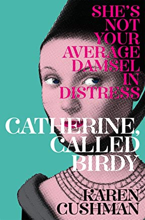 Catherine, Called Birdy (English Edition)