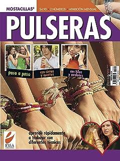PULSERAS PASO A PASO 2: para hacer con tus amigos (PULSERAS MOSTACILLAS) (Spanish Edition)