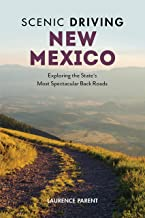 Scenic Driving New Mexico: Exploring the State's Most Spectacular Back Roads