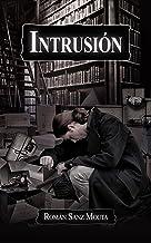 Intrusión (Spanish Edition)